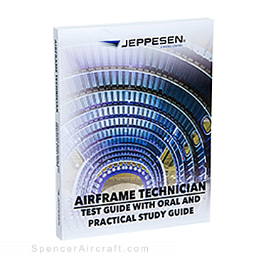 Jeppesen - Test Guide - Airframe Technician - Test Guide with Oral and Practical Study Guide - 10002002-006